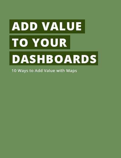 10 Ways to Add Value to Your Dashboards with Maps Image