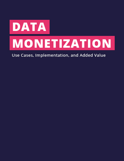 Data Monetization – Use Cases, Implementation and Added Value Image