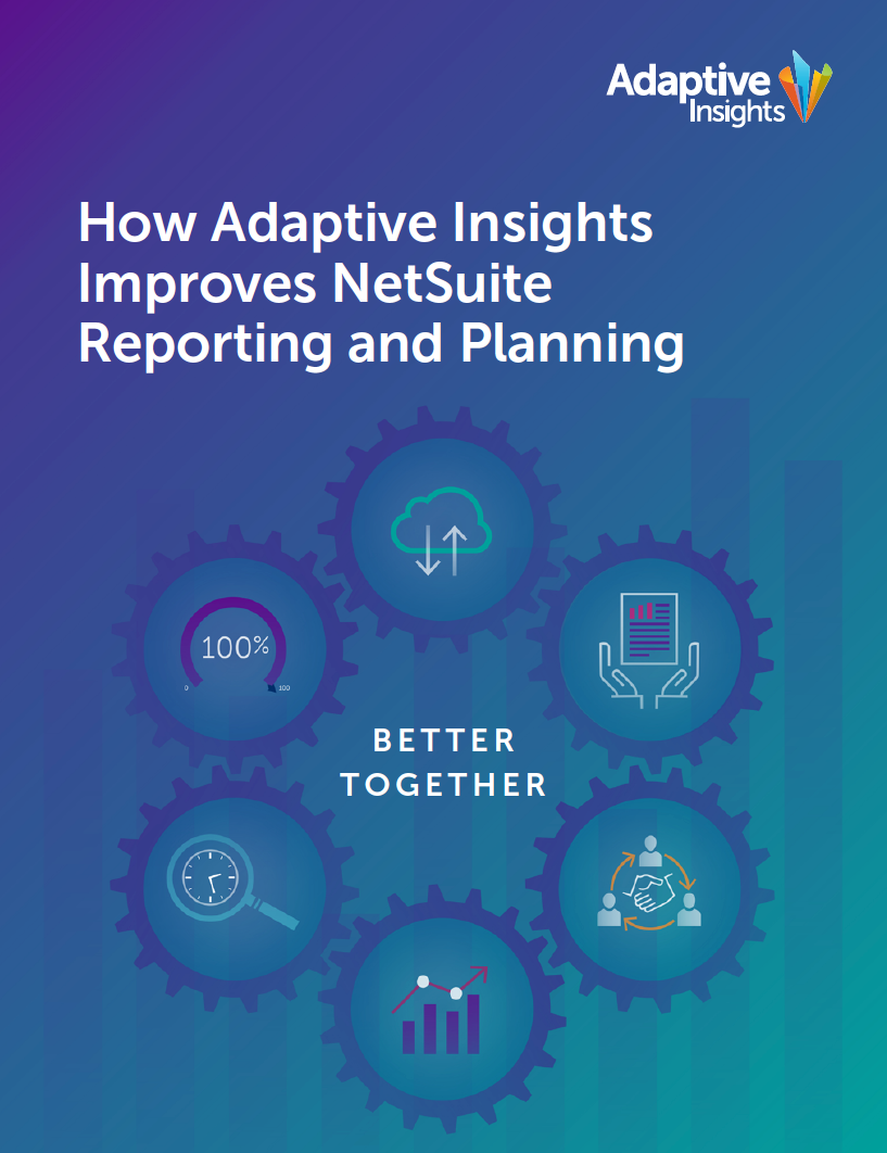 How Adaptive Insights Improves NetSuite Reporting and Planning Image