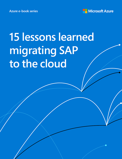 15 Lessons Learned: Migrating SAP to the Cloud Image