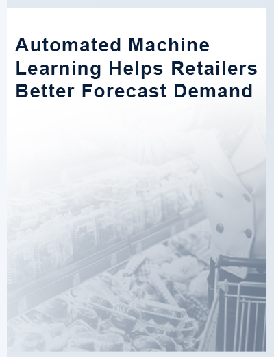 Automated Machine Learning Helps Retailers Better Forecast Demand Image