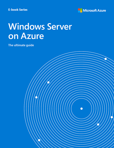 Ultimate Guide to Windows Server on Azure Image