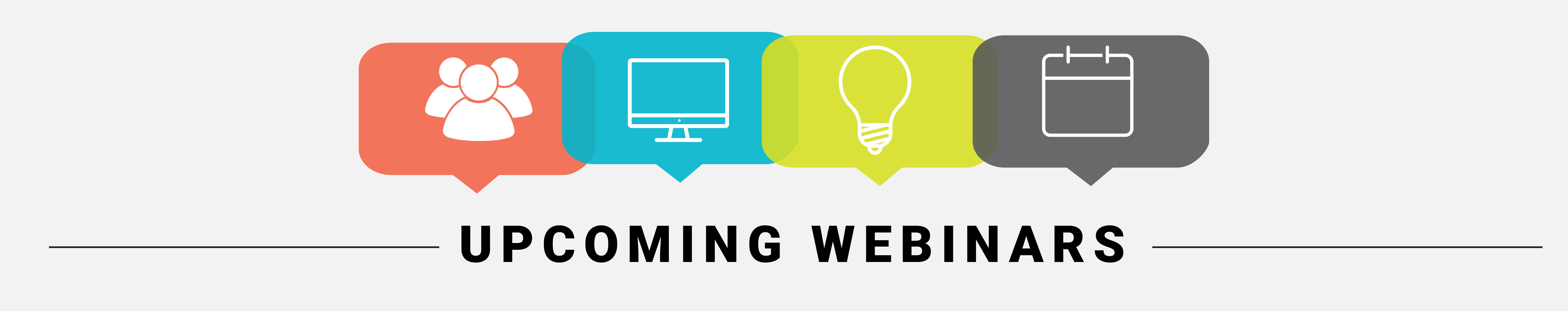 "Banner reading ""Upcoming Webinars"""