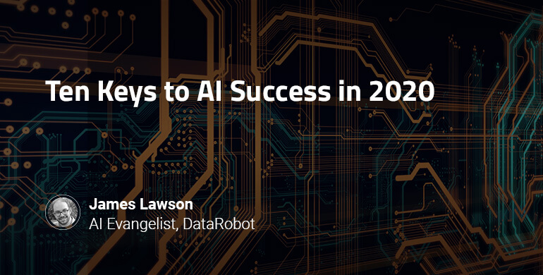 "Banner reading ""Ten keys to AI success in 2020"""